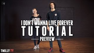 Dance TUTORIAL [Preview] ZAYN, Taylor Swift - I Don't Wanna Live Forever - Alexander Chung