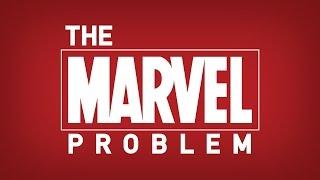 The Marvel Problem