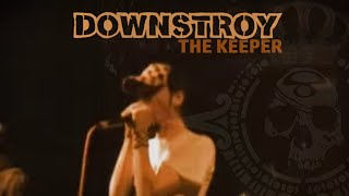 Downstroy - The Keeper (Official Video)
