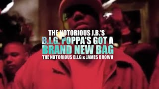 The Notorious B.I.G. & James Brown - Big Poppa's Got A Brand New Bag (Official Video)