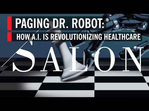 Paging Dr. Robot — How A.I. is Revolutionizing Healthcare