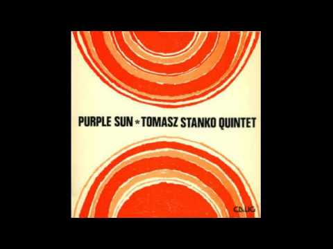 Tomasz Stańko Quintet - Purple Sun (1973) FULL ALBUM