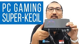 PC Gaming Paling Kecil dari Intel: Review NUC8i7HVK (Hades Canyon) - Indonesia