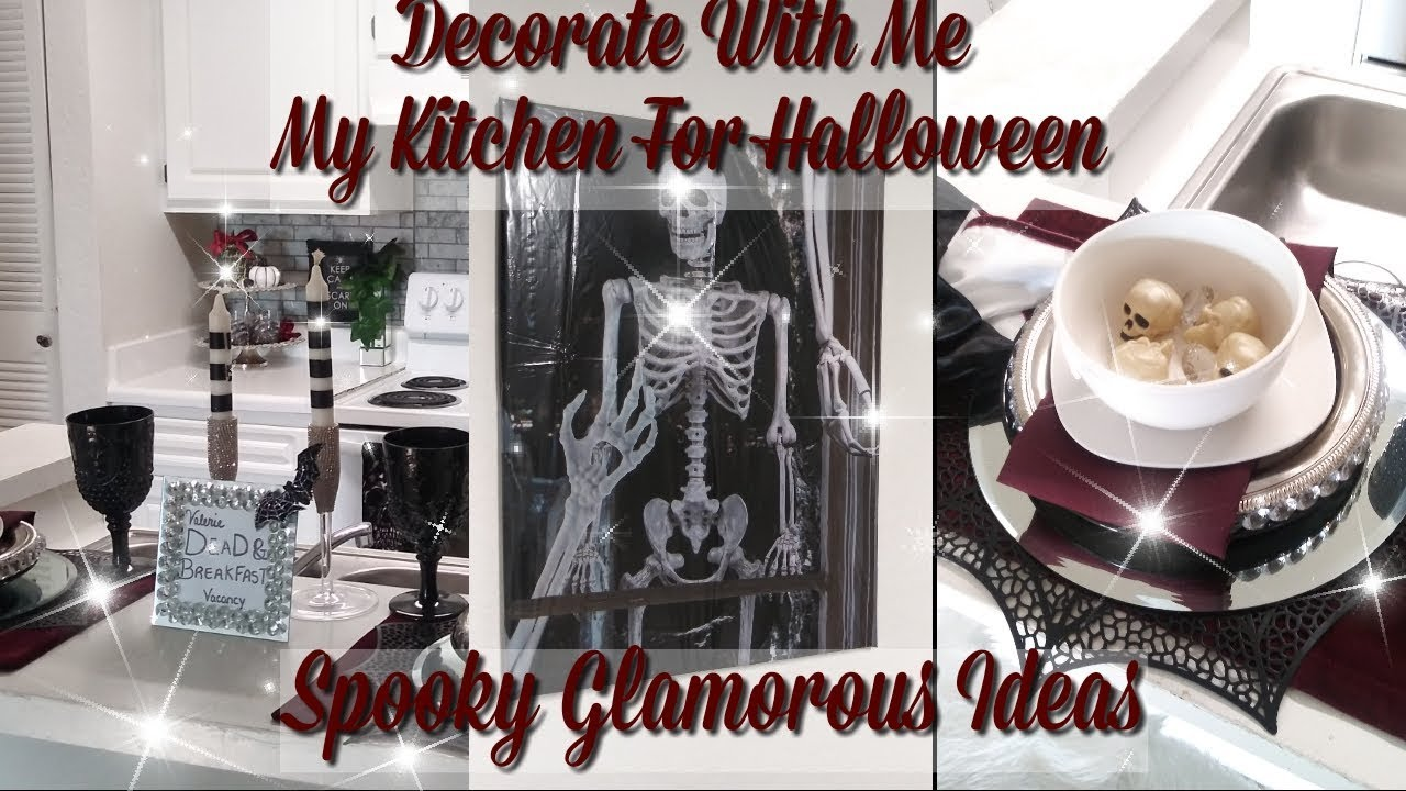 New Decorate With Me My Kitchen For Halloween Spooky Glamorous Ideas