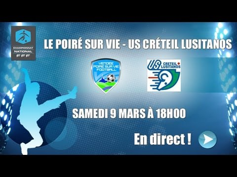 Championnat national - 27ème journée : Le Poiré sur Vie - Créteil
