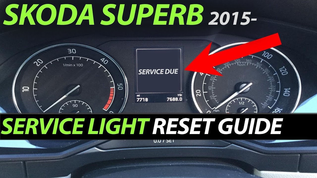 Skoda Superb 2015- Service Inspection Oil Light Reset ...