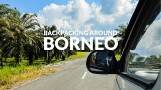Backpacking Around Borneo