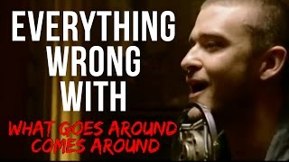 "Everything Wrong With Justin Timberlake - ""What Goes Around.../...Comes Around"""
