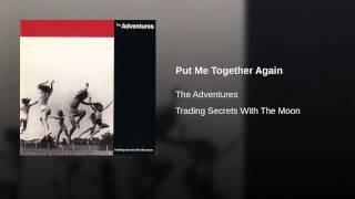 Put Me Together Again