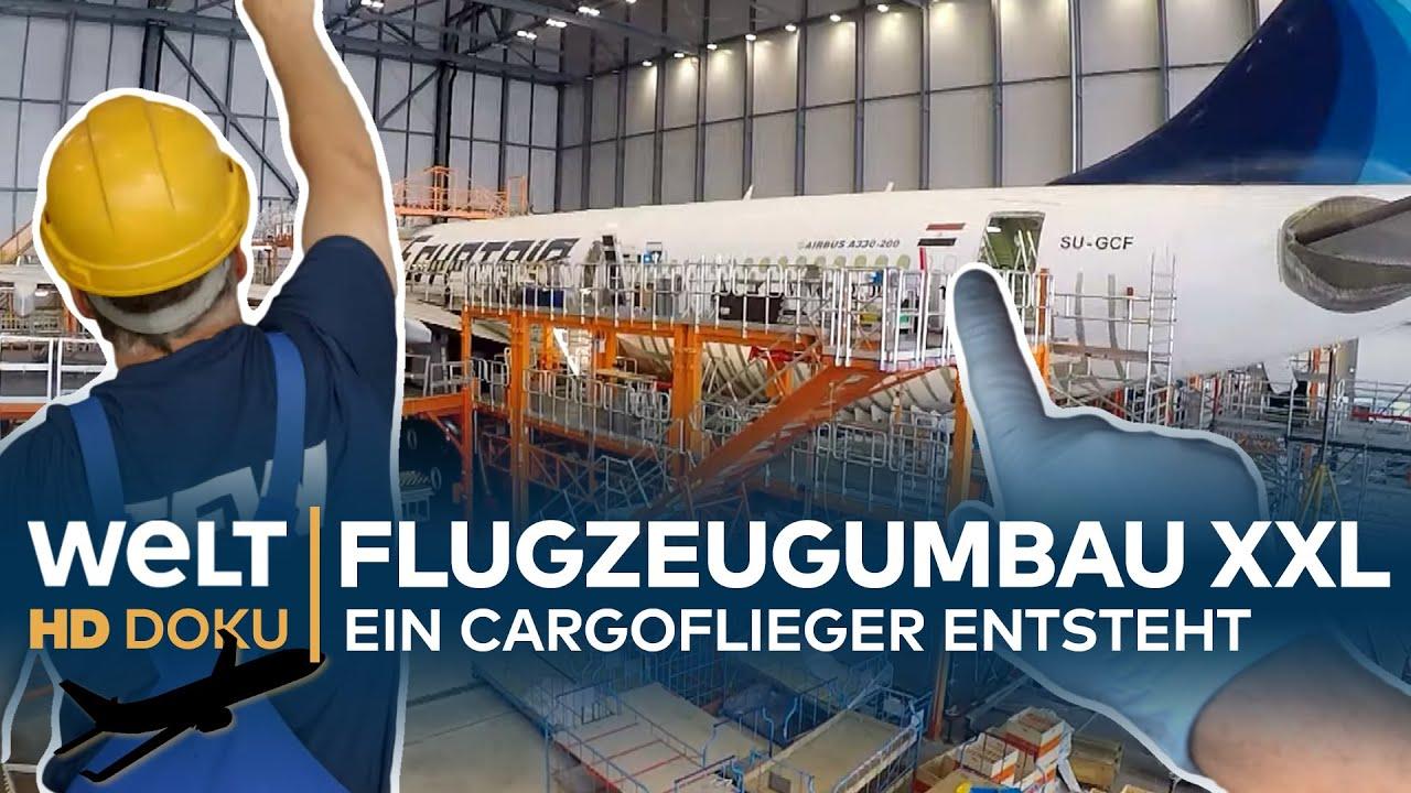 Download FLUGZEUGUMBAU XXL - Ein Cargoflieger entsteht | HD Doku