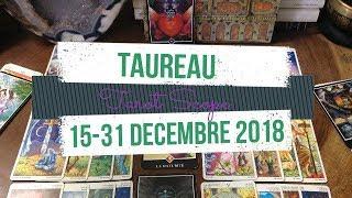 15-31 dec 2018 Taureau