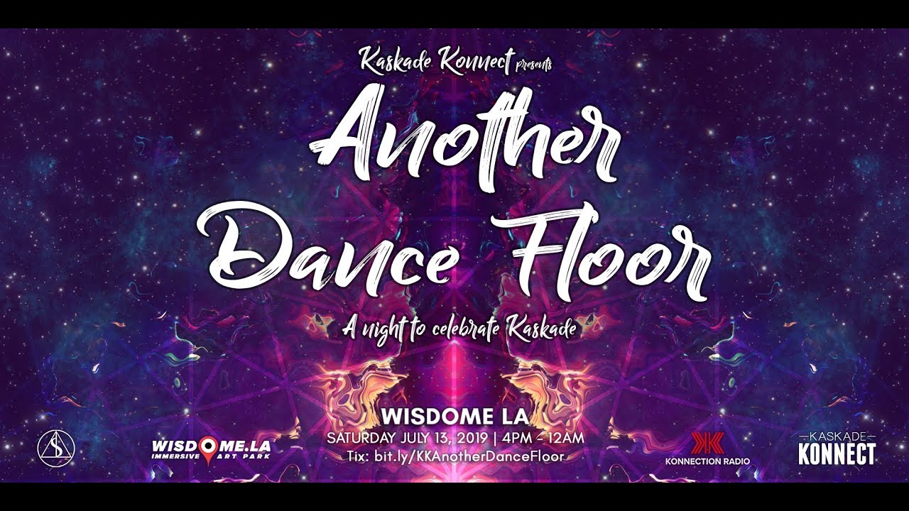 Kaskade Konnect presents: Another Dance Floor — Wisdome LA