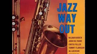 Wilbur Harden ?? Jazz Way Out (1958) (Full Album)