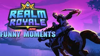 Realm Royale Funny & Epic Moments #1 (Streamer Moments)