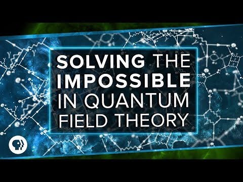 Solving the Impossible in Quantum Field Theory | Space Time