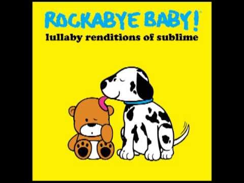 Santeria-Lullaby Renditions of Sublime- Rockabye Baby!