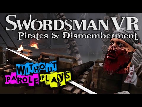 Swordsman VR: Pirates & Dismemberment Update | PSVR FIRST IMPRESSIONS LIVESTREAM