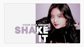 [ your girl group // 당신의 걸그룹 ] sistar - shake it // ( 8 memb…