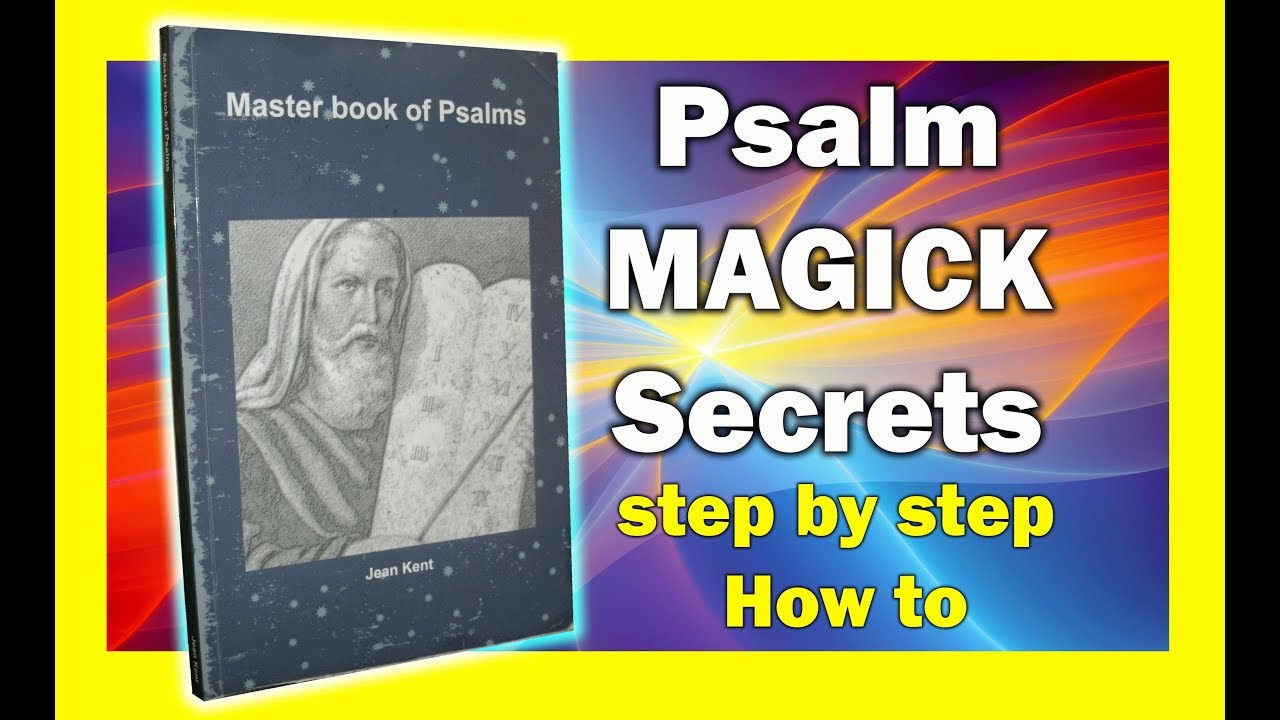 Master book of Psalm Magick - The Lost secrets revealed