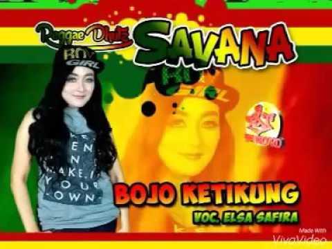 DANGDUT BOJO KETIKUNG ( SAKITE NANG JERO ATI ) - SAVANA MUSIC vocal ELSA SHAFIRA 2016