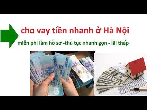 Chi Tiết Thủ Tục Cho Vay Tín Chấp ở Hà Nội: Cho Vay Tiền Nhanh Hà Nội