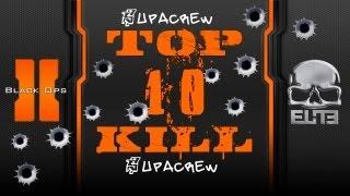 t0p 10 kill l black ops 2 l supacrew team