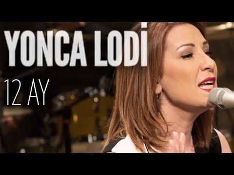 Yonca Lodi - 12 Ay (JoyTurk Akustik)
