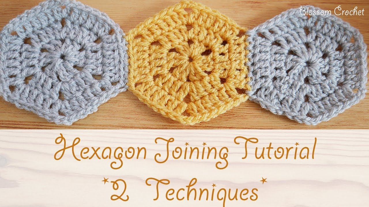 Easy Crochet: How to join your hexagons (2 techniques ...