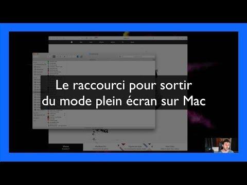 Le raccourci pour sortir du mode plein cran sur mac youtube for Plein ecran photo mac