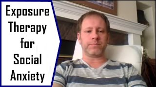 Exposure Therapy For Social Anxiety - Does It Work Well?