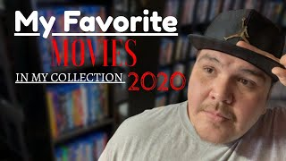 My Favorite [Movies] In My [Blu-ray] Collection 2020