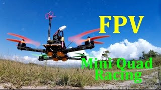FPV Mini Quad Racing