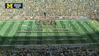 """""""Proudly, We Hail!"""" - September 13th, 2014 - The Michigan Marching Band"""