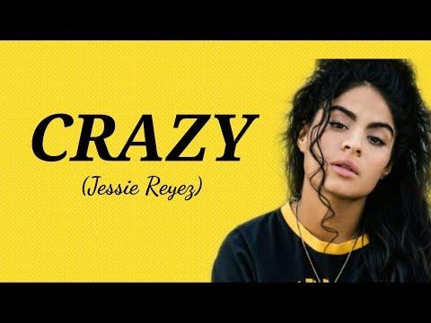 Download Jessie Reyez - Crazy s Mp4 baru