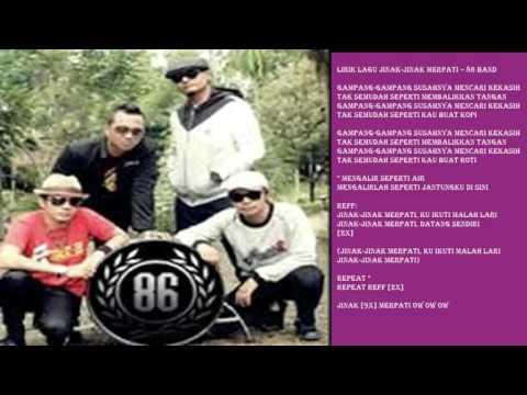 86 Band jinak jinak Merpati Lengkap Dengan lirik