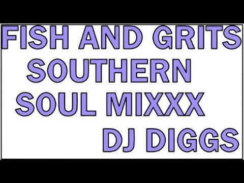 SOUTHERN SOUL MIXXX ,THE DEEP DEEP SOUTH...DJ DIGGS