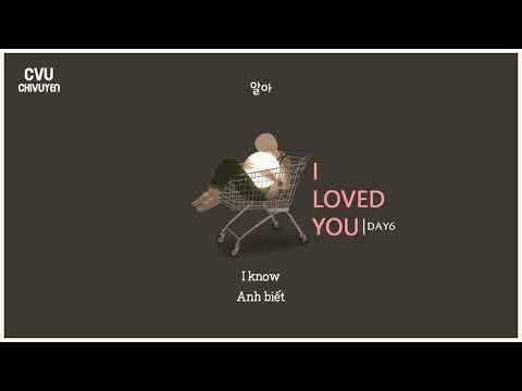 [Vietsub + Engsub + Hangul] DAY6 (데이식스) - I Loved You
