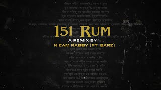 Nizam Rabby - 151 Rum (Remix) ft. Barz (Official Lyric Video)   Desi Hip Hop Inc   BeatsBangla