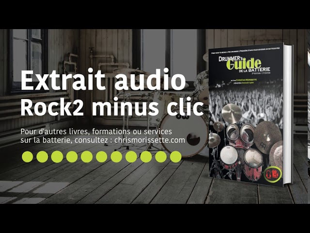 Extrait audio Rock2 minus clic - Drummer's Guide de la batterie