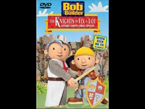 bob the builder the knights of fix a lot 2003 youtube