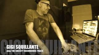 Gigi Squillante Dj Play Society Music Recordings