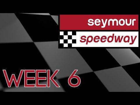 Seymour Speedway Week 6 2017