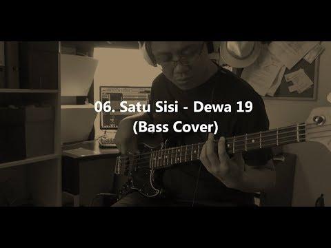 06. Satu Sisi - Dewa 19 (Bass Cover)