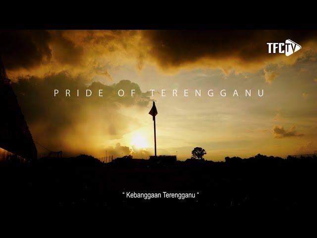 TERENGGANU FOOTBALL CLUB : PRIDE OF TERENGGANU