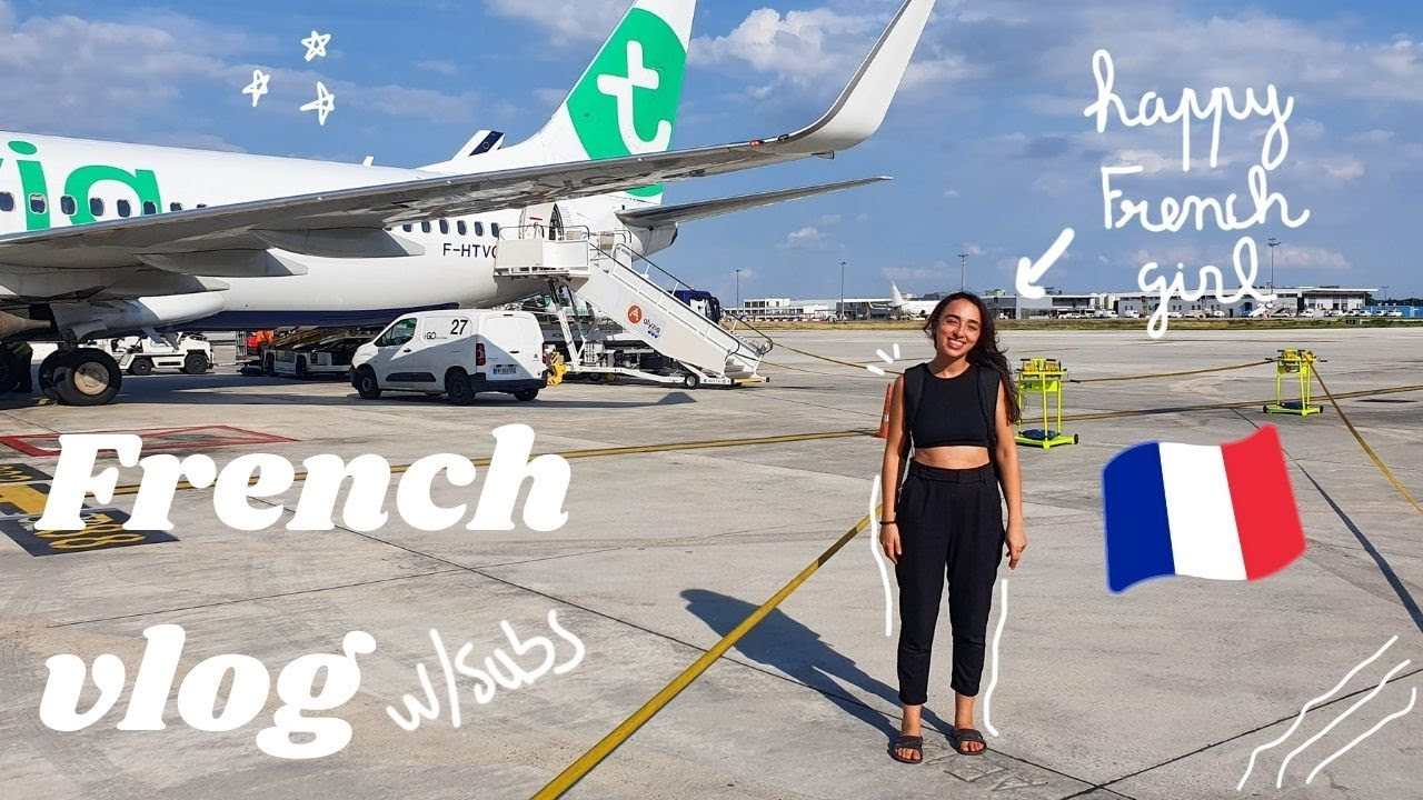 We're *finally* leaving!! // intermediate FRENCH VLOG with english subtitles