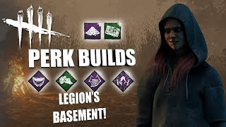 LEGION'S BASEMENT! | Dead By Daylight THE LEGION PERK BUILDS