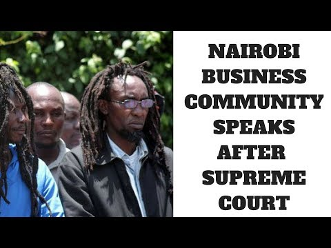 NAIROBI BUSINESS COMMUNITY DECISION AFTER SUPREME COURT RULING