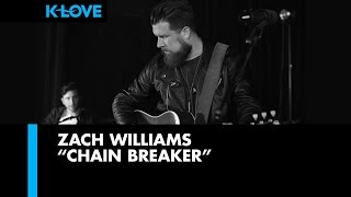 "Zach Williams ""Chain Breaker"" LIVE at K-LOVE Radio"