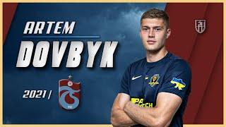 Artem Dovbyk   2021   Amazing Goals