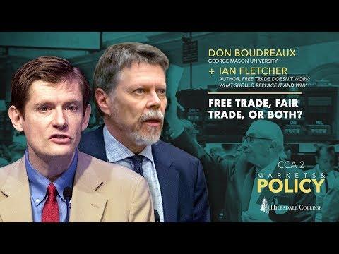 Free Trade, Fair Trade, or Both? - Don Boudreaux